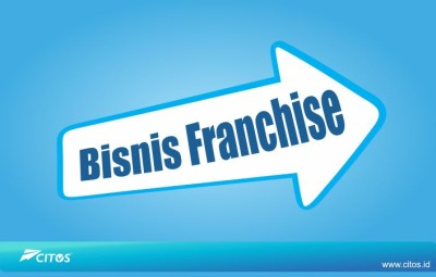 Tips Memilih Bisnis Franchise - Citos Connection